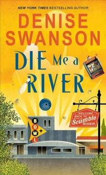 Die me a river Denise Swanson.