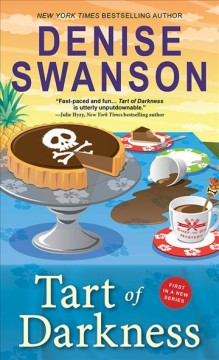 Tart of darkness Chef-to-Go Mysteries Series, Book 1 / Denise Swanson