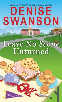 Leave no scone unturned Chef-to-Go Mysteries Series, Book 2 / Denise Swanson