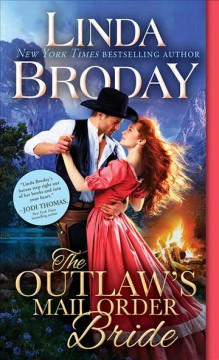 The outlaw's mail order bride Linda Broday.