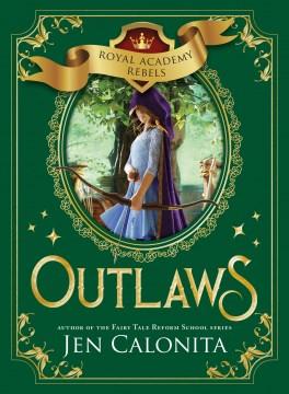 Outlaws Jen Calonita.