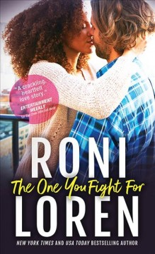 The One you fight for Roni Loren.