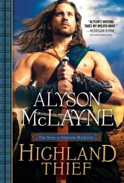 Highland thief Alyson McLayne.