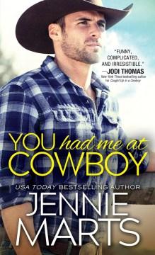 You had me at cowboy Jennie Marts.