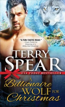 A billionaire wolf for Christmas Terry Spear.