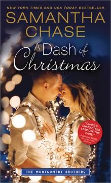 A dash of Christmas / Samantha Chase.