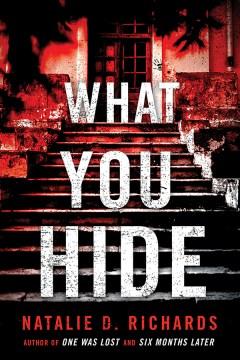 What you hide Natalie D. Richards.