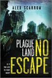 Plague land : no escape