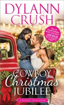 Cowboy Christmas jubilee / Dylann Crush.