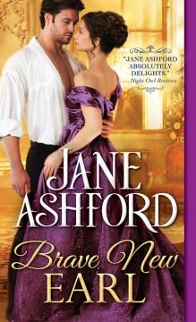Brave new earl Jane Ashford.