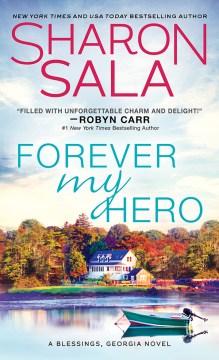 Forever my hero Sharon Sala.