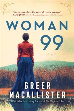 Woman 99 Greer Macallister.