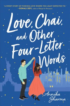 Love, chai, and other four-letter words Annika Sharma.
