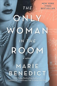 The only woman in the room Marie Benedict.