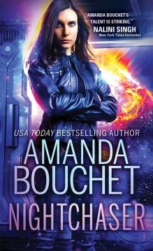 Nightchaser Amanda Bouchet.