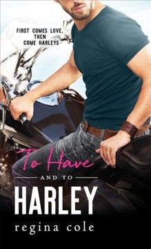 To have and to Harley Regina Cole.
