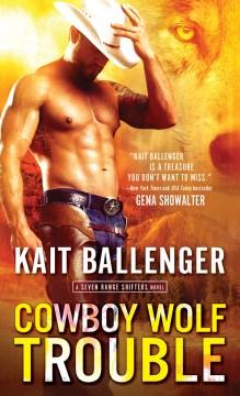 Cowboy wolf trouble Kait Ballenger.