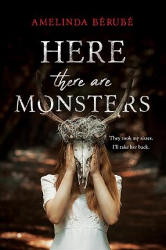 Here there are monsters Amelinda Berube.