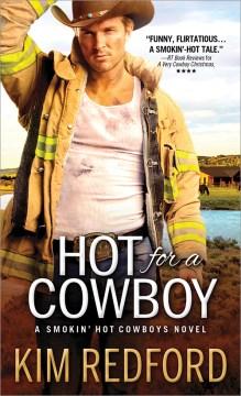 Hot for a cowboy / Kim Redford.