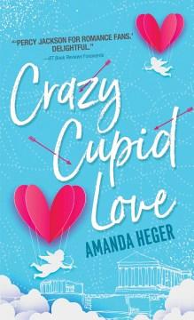 Crazy Cupid love Amanda Heger.