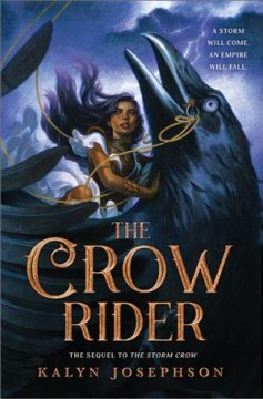 The crow rider / Kalyn Josephson.