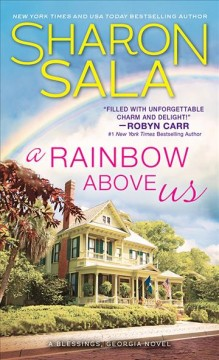 A rainbow above us Sharon Sala.