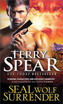SEAL wolf surrender / Terry Spear.