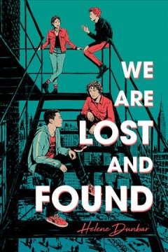We are lost and found Helene Dunbar.