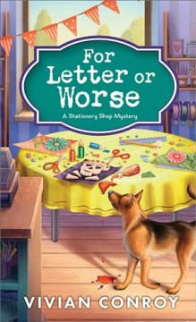 For letter or worse : a stationery shop mystery