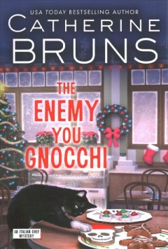 The enemy you gnocchi : an italian chef mystery