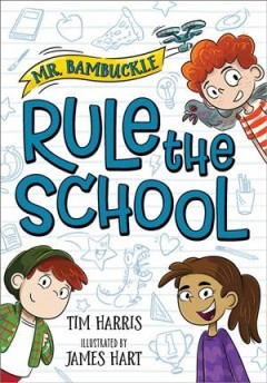 Mr. Bambuckle : rule the school