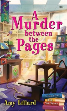 A murder between the pages / Amy Lillard.
