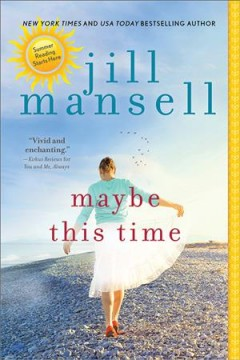 Maybe this time / Jill Mansell.