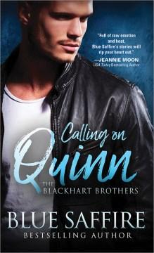 Calling on Quinn / Blue Saffire.