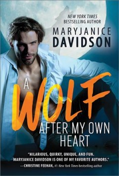 A wolf after my own heart / MaryJanice Davidson.