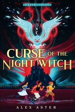 Curse of the night witch Alex Aster.