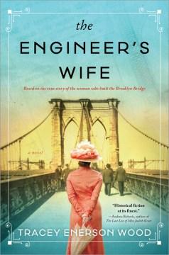 The engineer's wife : a novel