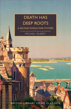 Death has deep roots / A Second World War Mystery