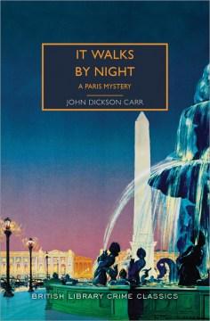 It walks by night / A Paris Mystery