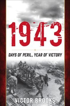 1943 : days of peril, year of victory