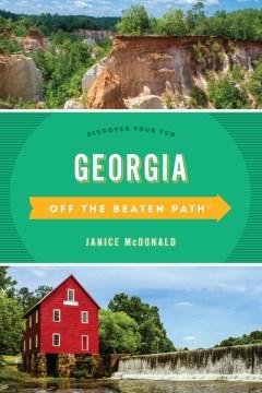 Off the Beaten Path Georgia : Discover Your Fun