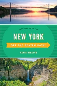 Off the Beaten Path New York : Discover Your Fun