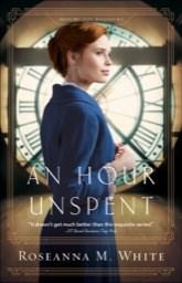 An hour unspent Roseanna M. White.