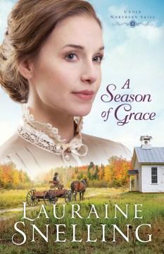 A season of grace Lauraine Snelling.
