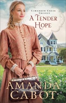 A tender hope Amanda Cabot.