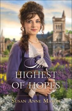 The highest of hopes Susan Anne Mason.