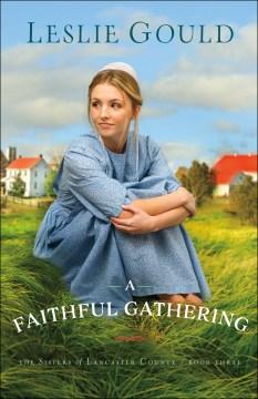 A faithful gathering Leslie Gould.