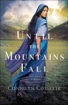 Until the mountains fall Connilyn Cossette.