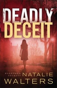 Deadly deceit Natalie Walters.