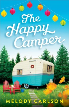 The happy camper Melody Carlson.